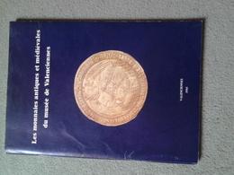 Catalogue Des Monnaies Antiques Et Médiévales Du Musée De Valenciennes, 1985 - Books & Software