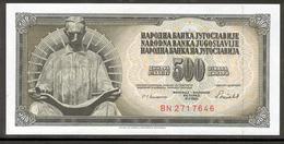 YUGOSLAVIA 91c 1986 500 Dinara UNC - Yugoslavia