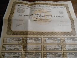 Société Minière Et Electrique Des Landes - Action De Cinq Cents Francs Au Porteur - 1931 - - Actions & Titres
