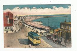Cp , Chemin De Fer ,tramway ,76, LE HAVRE ,boulevard ALBERT 1 Er Et La Plage, écrite - Tranvía