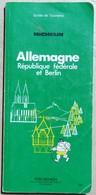 Guide Vert Michelin Allemagne République Fédérale Et Berlin 1981 - Michelin (guides)