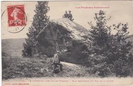F09-004 LES PYRENEES ARIEGEOISES - LE CASTELET, Près Ax Les Thermes - Bloc Erratique, Dit Roc De La Gadibe - Ax Les Thermes
