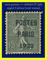 PRÉOBLITÉRÉ N° 31 SURCHARGE / SEMEUSE LIGNÉE N° 130 - 1922 - NEUF SANS GOMME SIGNÉ CALVES AVEC CERTIFICAT (VOIR VERSO) - 1893-1947