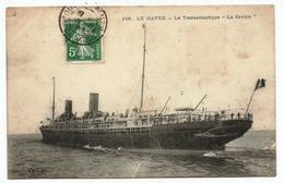 """CPA Circulée - Le Transatlantique """"La Savoie"""" - Rouen"""