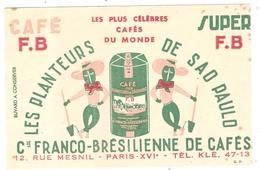 Buvard  Les Planteurs De Sao Paulo Franco Brésilienne - Coffee & Tea