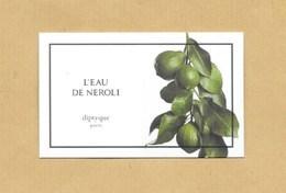 Carte Parfumée Perfume Card EAU DE NEROLI * DIPTYQUE * R/V - Perfume Cards