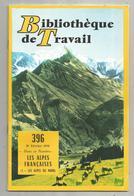Bibliothéque De Travail, N° 396 , 1958, LES ALPES FRANCAISES , Les Alpes Du Nord  , 32 Pages ,frais Fr 1.95 E - Alpes - Pays-de-Savoie
