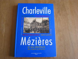 CHARLEVILLE MEZIERES Régionalisme Guerre 14 18  Industrie Commerce Warcq Aiglemont Mohon Montcy Theux Ayvelles  Villers - Champagne - Ardenne