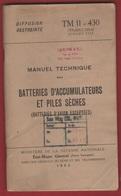 Manuel Militaire - 1943 - Batteries D'Accumulateurs Et Piles Sèches - - Documents