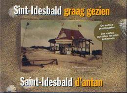 « SINT-IDESBALD Graag Gezien – SAINT-IDESBALD D'antan » ANDRIES, J. & DEBAEKE, S. Uitg. De Klaproos, Koksijde (2003) - Books