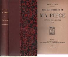 1914-1916. Avec Une Batterie De 75. Ma Pièce. Souvenirs D'un Canonnier. 1914. (4 Scannes) - 1914-18