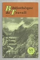 Bibliothéque De Travail, N° 523, 1962, LES PYRENEES, De La Garonne à La Méditerranée , 32 Pages ,frais Fr 1.95 E - Midi-Pyrénées