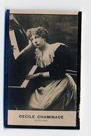 2e Collection Felix Potin - Ca 1920 - REAL PHOTO - Cecile Chaminade, Musicienne - Félix Potin