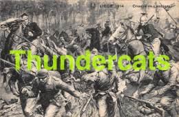 CPA GUERRE 1914 1918 LIEGE CHARGE DE LANCIERS - Weltkrieg 1914-18