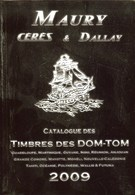 MAURY - Catalogue Des Timbres Des DOM-TOM 2009 - Francia