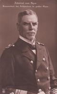 Admiral Von Spee Was A Naval Officer Of The German Kaiserliche Marine (5011) - Personen