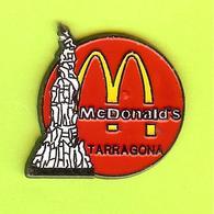Pin's Mac Do McDonald's Tarragona - 1P27 - McDonald's