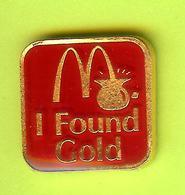 Pin's Mac Do McDonald's I Found Gold - 8L24 - McDonald's