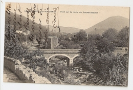 30 Le Martinet Sur Auzonnet, Pont Sur La Route De Rochesadoulle (2810) L300 - Other Municipalities
