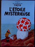 Hergé -TINTIN -  L' Étoile Mystérieuse - Casterman - ( 1973 - 10 B 39 ) . - Tintin