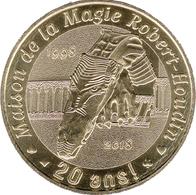 41 BLOIS MAISON DE LA MAGIE ROBERT HOUDIN MÉDAILLE MONNAIE DE PARIS 2018 JETON MEDALS TOKEN COIN - Monnaie De Paris