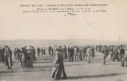 """Circuit De L'Est D'Aviation - Champ D'Aviation D'Issy-les-Moulineaux - Départ De Mamet Sur """"Blériot"""" ... - ....-1914: Precursors"""