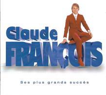 """Claude François  """"  Ses Plus Grands Succès  """" - Sin Clasificación"""