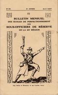 Bulletin Des Sous Officiers De Réserve De La 20° Région  N° 25  Avril 1937 - Livres, BD, Revues