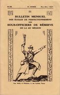 Bulletin Des Sous Officiers De Réserve De La 20° Région  N° 28   Novembre Décembre 1937 - Livres, BD, Revues