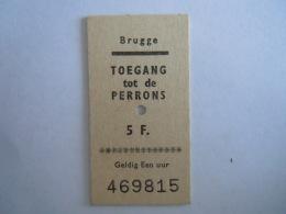België Belgique Brugge Kaartje Toegang Tot De Perrons 5 F. Acces Au Quais Ticket - Titres De Transport