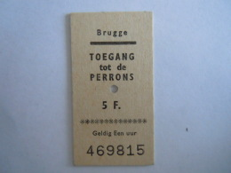 België Belgique Brugge Kaartje Toegang Tot De Perrons 5 F. Acces Au Quais Ticket - Other
