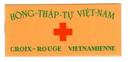 Vietnam - Carnet Tres Frais (0 Adherence) De 16 Exemplaires N** YV 17 Croix Rouge - Viêt-Nam