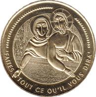65 LOURDES N°27 FAITES TOUT CE QU'IL VOUS DIRA MÉDAILLE MONNAIE DE PARIS 2018 JETON TOKEN MEDAL COIN - Monnaie De Paris