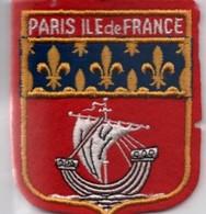 Écusson Tissu Ancien /Paris  Île De France/avec Nef Et Fleurs De Lys / Vers 1960-1970   ET198 - Patches