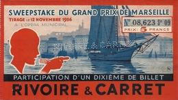 PUB RIVOIRE ET CARRET . SWEEPSTAKE DU GRAND PRIX DE MARSEILLE - Lottery Tickets