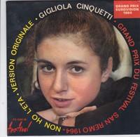 Disque Vinyles 45T ;Gigliola Cinquetti -Version Originale.Non Ho L'éta , Grand Prix Du Festival San Remo 1964 - Vinyl Records