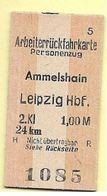 Pappfahrkarte Deutsche Reichsbahn --> Ammelshain - Leipzig - Chemins De Fer