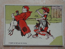 CHROMO Proverbe - Chocolat De L'Union LYON - SIRVEN - L'habit Ne Fait Pas Le Moine - Autres