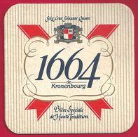 1664 De Kronenbourg, Bière Spéciale De Haute Tradition - Sous-bocks