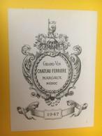 8304 - Château Ferrière 1947 Margaux - Bordeaux