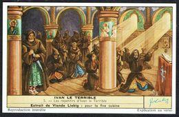 LIEBIG - FR -  1 Chromo N° 5 - S 1646 Série/Reeks - IVAN Le Terrible: Les Repentirs D'Ivan Le Terrible. - Liebig