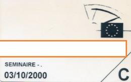 CARTE D' ENTREE Séminaire Europe - Tickets - Vouchers