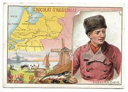CHROMO - CHOCOLAT D'AIGUEBELLE - Hollandais - Aiguebelle