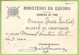 Braga - Bilhete De Identidade - Carreira De Tiro - Ministério Da Guerra - Militar - República Portuguesa - Unclassified