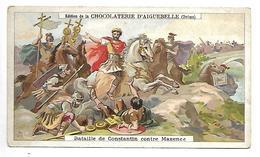 CHROMO - CHOCOLAT D'AIGUEBELLE - Btaille De Constantin Contre Maxence - Aiguebelle