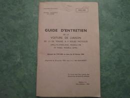 GUIDE D'ENTRETIEN De La Voiture De Liaison (WILLYS-OVERLAND Modèle MB Et FORD Modèle GPW) - Véhicules