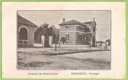 Benavente - Hospital Da Misericórdia. Santarém. - Santarem