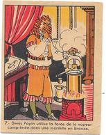 CHROMO PHOSPHATINE FALIERES La Bonne Farine De Bébé - Denis PAPIN Utilise....  - BARA1 - - Chocolat