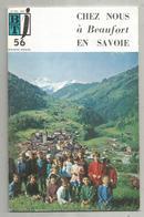 Bibliothéque De Travail, N° 56, 1971 , Chez Nous à BEAUFORT En SAVOIE  , 32 Pages ,frais Fr 1.95 E - Alpes - Pays-de-Savoie