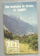 Bibliothéque De Travail, N° 818, 1976  , SAVOIE ,LA SAMBUY , 40 Pages ,frais Fr 1.95 E - Alpes - Pays-de-Savoie